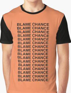 Blame Chance Graphic T-Shirt