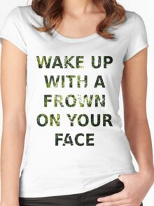 Wake Up With A Frown On Your Face - Green Leaves Women's Fitted Scoop T-Shirt