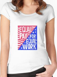 Equal Pay For Equal Work Women's Fitted Scoop T-Shirt
