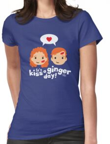 Kiss a Ginger! Womens Fitted T-Shirt