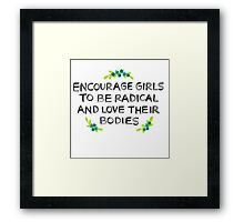 Love Your Bodies Framed Print
