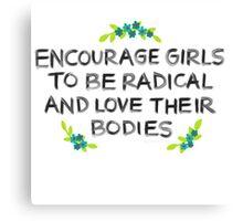 Love Your Bodies Canvas Print