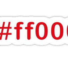 Colour Red #ff0000 Sticker