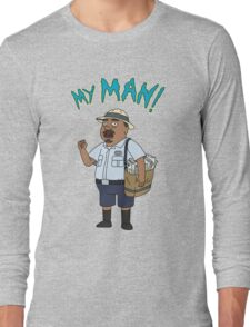 My Man! Long Sleeve T-Shirt