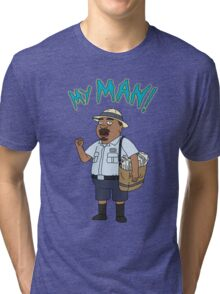 My Man! Tri-blend T-Shirt