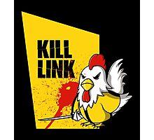 Kill Link Photographic Print