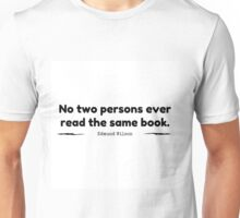 """No Two Persons Ever Read the Same Book"" - Edmund Wilson Unisex T-Shirt"