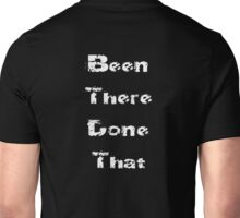 White - Worldly Baby Jumpsuit - Been There Done That - Fun T-Shirt Unisex T-Shirt