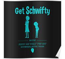 Get Schwifty! Poster
