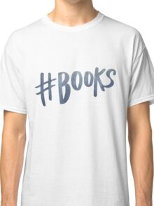 #Books | Watercolor Typography Tumblr/Trendy Classic T-Shirt