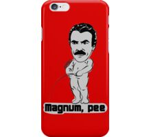 Magnum pee iPhone Case/Skin