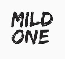 BFF SHIRTS: ...Mild One (2 of 2) Unisex T-Shirt