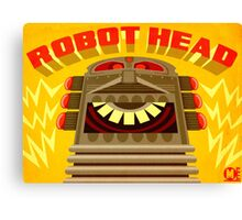 Robot Head! Canvas Print