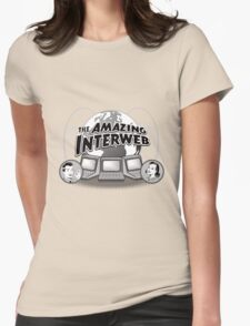 The Amazing Interweb Womens Fitted T-Shirt