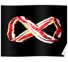 Bacon To Infinity Poster