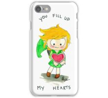 You fill up my Hearts iPhone Case/Skin