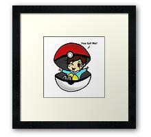 You Got Me! Pokemon Trainer Boy (In White Background) Framed Print