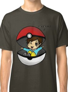 You Got Me! Pokemon Trainer Boy (In White Background) Classic T-Shirt
