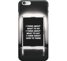 I think.. iPhone Case/Skin