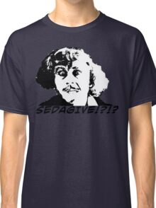 KRW Young Frankenstein Sedagive? Classic T-Shirt