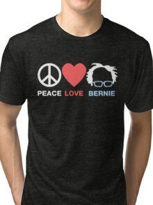 Peace Love Bernie Tri-blend T-Shirt