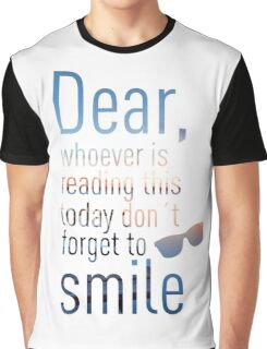 Don't Forget To Smile Graphic T-Shirt