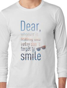 Don't Forget To Smile Long Sleeve T-Shirt