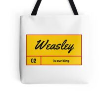 Weasly is our King Tote Bag