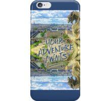 Your Adventure Awaits Notre-Dame Cathedral Gargoyle Paris iPhone Case/Skin