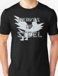 Nerves of Steel Unisex T-Shirt