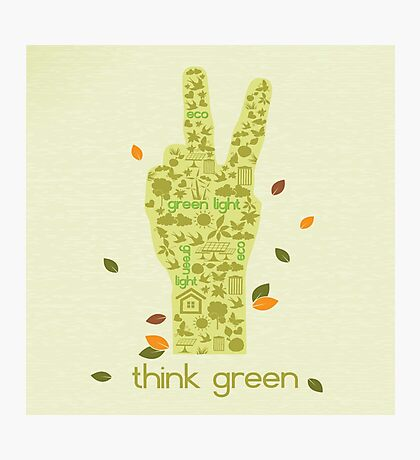Earth Day Eco-Friendly Environmental Peace Hand Think Green Photographic Print