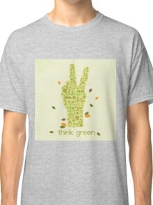 Earth Day Eco-Friendly Environmental Peace Hand Think Green Classic T-Shirt