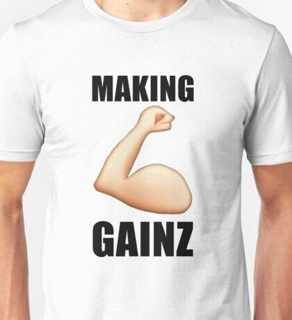 Makin Gainzzzz Unisex T-Shirt