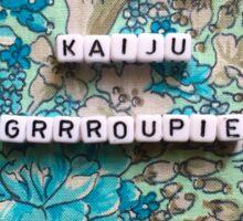 Kaiju Groupie Sticker
