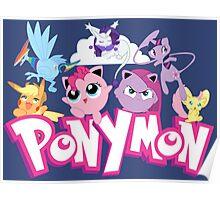 PonyMon: Friendship is captivation! Poster