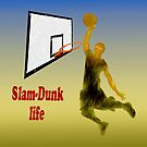 Slam-Dunk Life by JohnDSmith