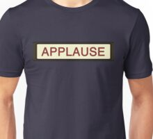 Applause Unisex T-Shirt
