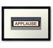 Applause Framed Print
