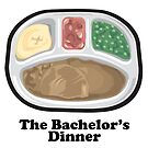 Funny Bachelors Dinner Frozentv Entree by doonidesigns