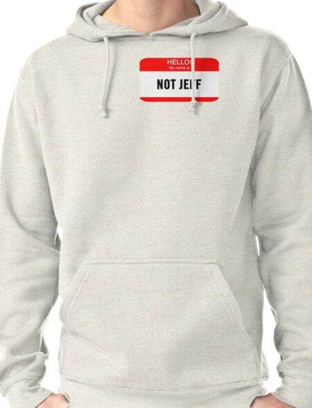 Hello! My Name is Not Jeff T-Shirt