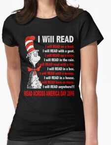 I Will Read - Read Across America Day 2016 Womens Fitted T-Shirt