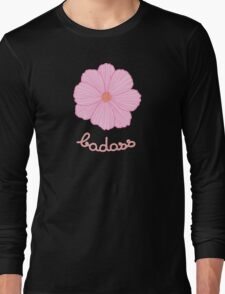 Badass - Pink Cosmos Long Sleeve T-Shirt