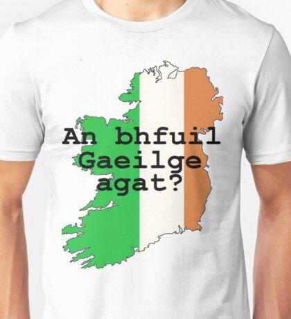 Do you speak Irish? Unisex T-Shirt