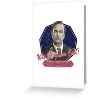 Breaking Bad Inspired - Better Call Saul - Who Ya Gonna Call - Albuquerque Attorney Ghostbusters Mashup Parody Greeting Card