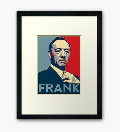 Hope for Frank! Framed Print