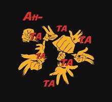 Quotes and quips - ah-tatatatatata Unisex T-Shirt