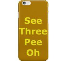 Phonetic C-3PO iPhone Case/Skin