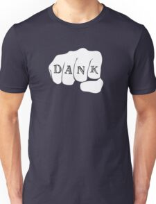 Dank Unisex T-Shirt