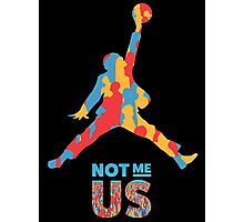 Bernie Sanders Jumpman - Not me us Photographic Print