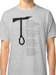 the hanging tree Classic T-Shirt